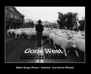 Walter Bargen Gone West - Ganz im Westen